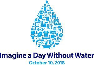 Imagine a Day Without Water October 10, 2018