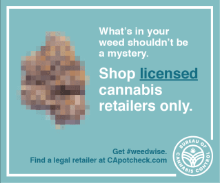 Digital Ad text: What's in your weed shouldn't be a mystery.  Shop licensed cannabis retailers