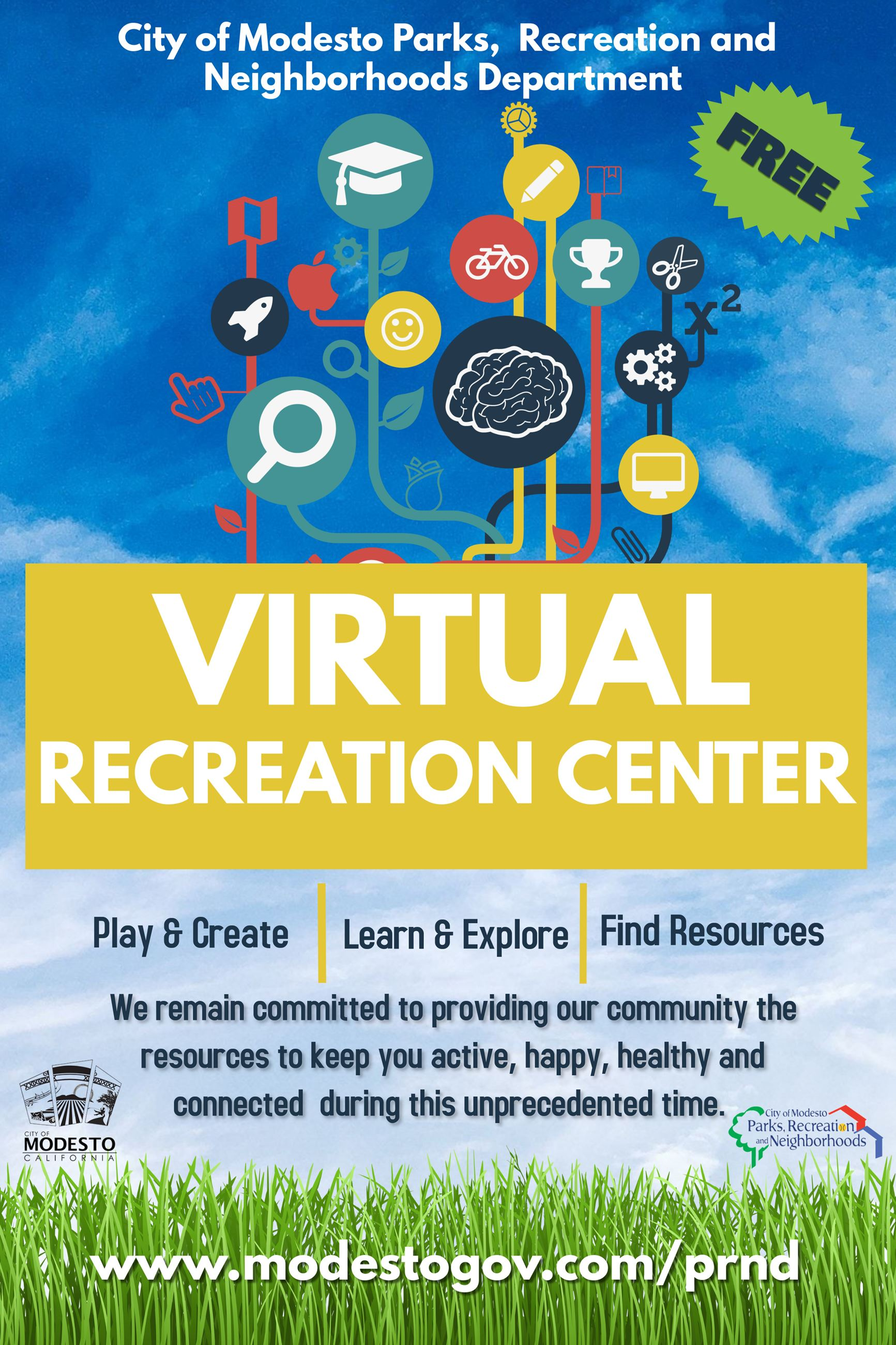 City of Modesto Parks, Recreation and Neighborhoods Department Virtual Recreation Center Flier. Play